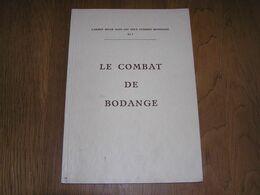 LE COMBAT DE BODANGE Mai 1940 Guerre 40 45 Ardennes Fauvillers Martelange Strainchamps Tintange Chasseurs Ardennais - Guerre 1939-45