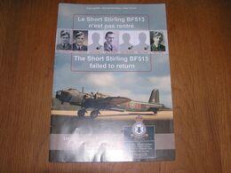 LE SHORT STIRLING BF513 N'EST PAS RENTRE Régionalisme Guerre Aviation 40 45 75 Th Squadron N Zélande Nismes Crash Avion - Oorlog 1939-45