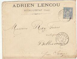 ESC 15c Sage O. Cad Soual L'Estap Tarn 1898 A. Lencou. - Postmark Collection (Covers)