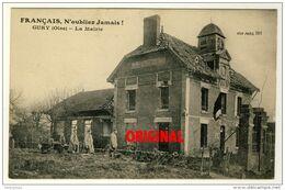 60 - Gury  - La Mairie   -  Recueil De Militaires Devant Des Tombes Provisoires  ( Plan Peu Courant ) - Sonstige Gemeinden