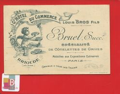 Rare Brioude Haute Loire 43 Grand Hôtel Commerce Bruel Bros Côtelettes Grives Carte Illustrée Angelot Dos Plan Ville - Brioude