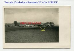 Terrain D'AVIATION Allemand-CP NON SITUEE-Avions-CARTE PHOTO Allemande-Guerre 14-18-1 WK-Militaria-FRANCE- - War 1914-18