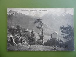Environs De BRIANÇON ( Htes - ALPES ) ORATOIRE - Croix De TOULOUSE   - GAP - EMBRUN - Briancon