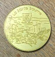 13 LA SAINTE BAUME MEDAILLE SOUVENIR MARTINEAU NATIONAL TOKENS JETON TOURISTIQUE MEDALS COINS - Other