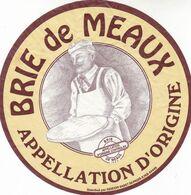 ETIQUETTE FROMAGE -  BRIE  DE MEAUX -   ODEON RUNGIS  -  EMB  En Lorraine  MEUSE 55442 - Käse