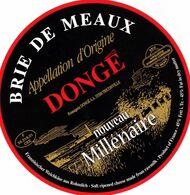 ETIQUETTE FROMAGE -  BRIE  DE MEAUX -  DONGE -  Fab En LORRAINE MEUSE  FR 55.518.01 - Käse