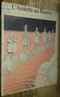 L'Assiette Au Beurre N°337 (14 Septembre 1907): Les Hommes D'ordre - Andere
