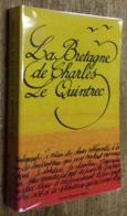 La Bretagne De Charles Le Quintrec - Bretagne