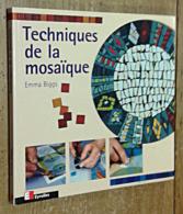 Techniques De La Mosaïque - Knutselen / Techniek