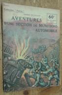 Aventures D'une Section De Munitions Automobile (Collection Patrie, N°120) - Andere