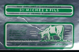 Etiquette Fromage Feuille Papier Emballage Beurre 250g Ste Michez & Fils Le Favril Eure Et Loir 28  Vache - Formaggio