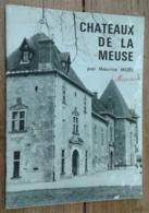 Chateaux De La Meuse - Non Classés