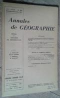 Annales De Géographie N°358 (novembre-décembre 1957) - Voyages