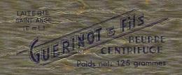 Etiquette Fromage Feuille Papier Emballage Beurre 125g Guerinot & Fils Laiterie Saint Ange Eure Et Loir 28 - Formaggio