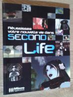 Réussissez Votre Nouvelle Vie Dans Second Life - Palour Games