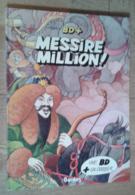 Messire Million! - Livres, BD, Revues