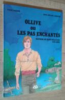 Ollive Ou Les Pas Enchantés. Histoire De Saint-Sébastien-sur-Loire - Livres, BD, Revues