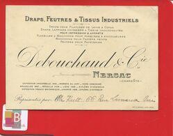 Nersac Charente Draps Feutres Tissu Industriel DEBOUCHAUD & Compagnie Carte De Représentant Circa 1910 Imp Arnaud - Autres Communes