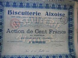 ACTION  BISCUITERIE AIXOISE AIX EN PROVENCE (13) 10 000 Actions De Cent Francs - NICE Le 28 Juillet 1922 - Industrie