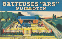 BU 1829 -/  BUVARD  BATTEUSES ARS  GUILLOTIN   GAEL  ILE & VILAINE - Agriculture