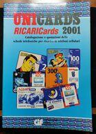 CATALOGO RICARICARDS 2001 - Schede Telefoniche