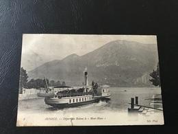 8 - ANNECY Depart Du Bateau Le «Mont Blanc» - Annecy
