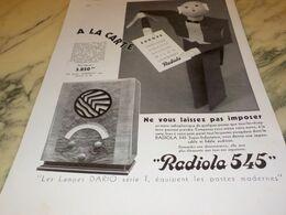 ANCIENNE PUBLICITE RADIO  RADIOLA 545 1932 - Radio & TSF