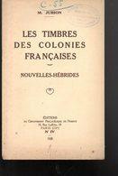 Jurion : Timbres Colonies Françaises : Nouvelles Hébrides  1928 - Fachliteratur