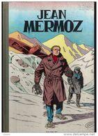 E.O BELGE..DUPUIS: JEAN MERMOZ...CHARLIER/HUBINON - Ediciones Originales - Albumes En Francés