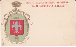 C..BERLIOT A LILLE  Chicorée  Extra  A LA BELLE JARDINIERE.   (LILLE). - Lille