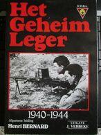 Het Geheim Leger 1940 1941 Gent Uitgave Verbeke 830 Expl 345 Blz Weerstand - Guerre 1939-45
