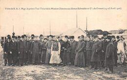 71 - LE CREUSOT - Visite De S.A.I. Mgr.le Prince Tsaï-Tsé Et De La Mission Chinoise Aux Usines Schneider 1906 - Le Creusot