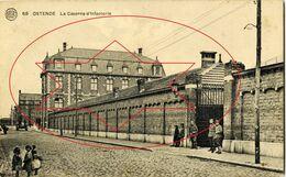 Caserne D' Infanterie - Allerlei . Oostende - Ostende (DOOS 7) - Oostende