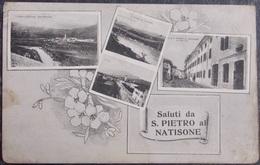 ITALY ITALIA Cartolina Saluti Da S.PIETRO AL NATISONE - Friuli - Italie