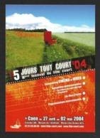 Carte à Pub.   Festival Du Film Court Caen 2004.   5 Jours Tout Court.   Cinéma.    Postcard. - Posters On Cards