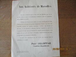 AUX HABITANTS DE MAROILLES TRACT DE PAUL DELOFFRE CANDIDAT REPUBLICAIN 1901 - Historische Dokumente