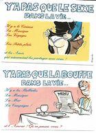 3 CARTES  Illustrateur  Alexandre     Y'A PAS QUE LE SEXE.....LA BOUFFE....LA TELE - Alexandre