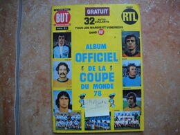 Rare Album Coupe Du Monde 1978 . Complet De Ses 384 Vignettes . 12 Photos . Offert Par BUT Et RTL .non Panini . - Panini