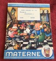 Protège-cahier Années 40 Confiture MATERNE Illustration Benoît GILSOUL Esprit Béatrice Mallet Nutons Wallon - Lebensmittel