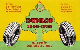 S34-001 Buvard Dunlop 1888-1938 - Il Croît Depuis 50 Ans - Automotive