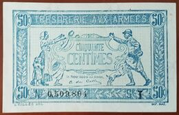 Billet De 50 Centimes Francs TRÉSORERIE AUX ARMÉES 1919 FRANCE Série T 0509804 - Schatkamer