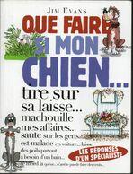 Jim Evans - Que Faire Si Mon Chien Tire Sur Sa Laisse ... - Tiere