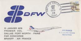 Enveloppe  U.S.A   CONCORDE    1er  Vol    DALLAS /  FORT  WORTH  -  PARIS   1979 - Concorde
