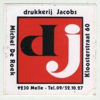 AUTOCOLLANT . STICKER . DRUKKERIJ  JACOBS . MICHEL DE ROEK . KLOOSTERSTRAAT  60 . 9230 MELLE . - Stickers