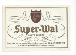 Etiquette De  Bière   -  Super Wal  -  Brasserie Du Coq Ardennais  à  Vireux Wallerand  (08) - Beer