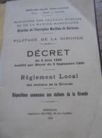 PILOTAGE DE LA GIRONDE DECRET DU 3 JUIN 1932 - Decrees & Laws