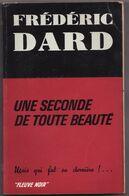 UNE SECONDE DE TOUTE BEAUTE De FREDERIC DARD 1966 Spécial Police H.S. N°517 1ére édition Editeur Fleuve Noir - San Antonio