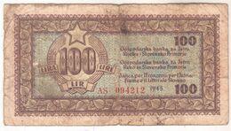 5920   100  LIRE  ISTRA  SLOVENSKO PRIMORJE    ISTRIA FIUME LITTORALE SLOVENO 1945 - Slovenia