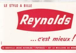 BUVARD / LE STYLO REYNOLDS C EST MIEUX - R