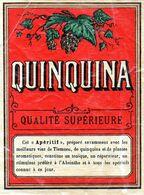Vieille étiquette (10 X 12,7)  QUINQUINA Qualité Supérieure Apéritif à Base De Quinquina Et De Plantes Aromatiques - Labels
